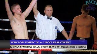 IV GALA SPORTÓW WALKI: Wiktor KMIECIK (Kowalkowski Fight Club) - Leon KISŁOWSKI (Gołdap)
