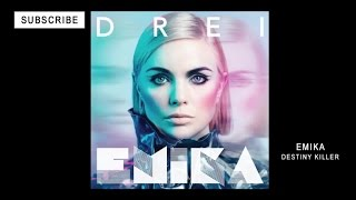 EMIKA - Destiny Killer