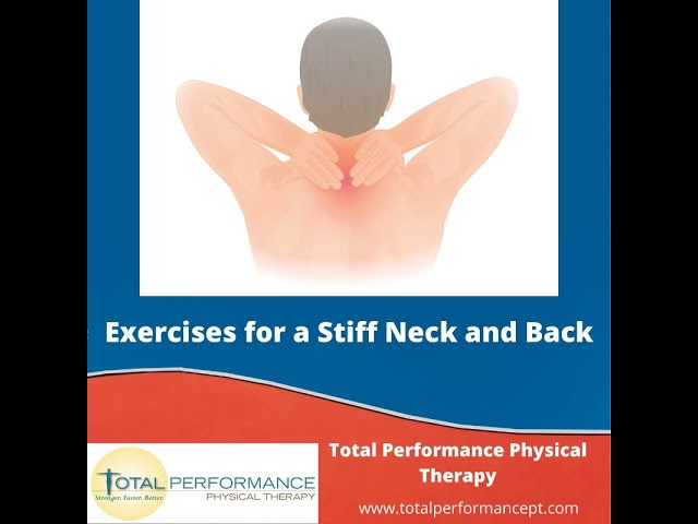 Exercises for a stiff neck and upper back