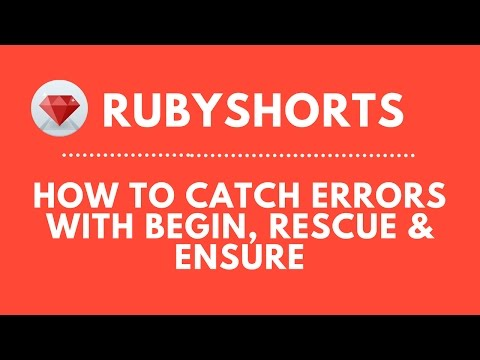 How To Handle Errors In Ruby With Begin, Rescue & Ensure