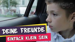 Deine Freunde - Einfach klein sein (offizielles Musikvideo)