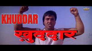 KHUDDAR Full Movie | खुद्दार | Big Action Best Actor Best Dancer Best Comedy Hero Govinda