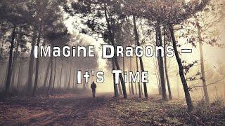 Imagine Dragons - It's Time [Acoustic Cover.Lyrics.Karaoke]