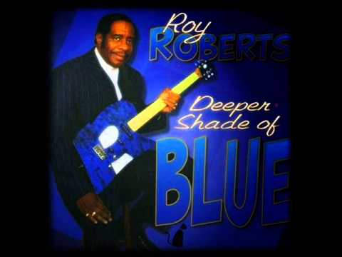 ROY ROBERTS  I'LL CHASE YOUR BLUES AWAY