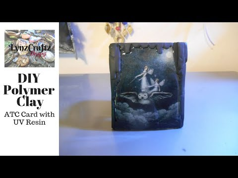 DIY Polymer Clay ATC w UV Resin Tutorial
