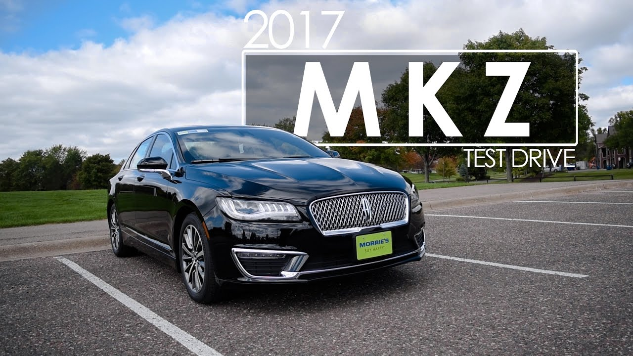 2017 Lincoln Mkz Driving Review Model Overview Youtube