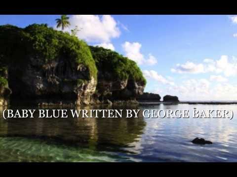 BABY BLUE WRITTEN BY GEORGE BAKER HD 1080p