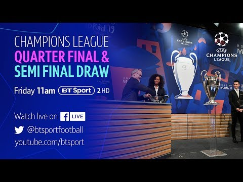 Full Champions League Quarter Final And Semi Final Draw Youtube
