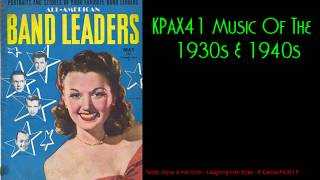 The Sweet Sound Of 1930s 1940s Big Band Orchestra Music KPAX41