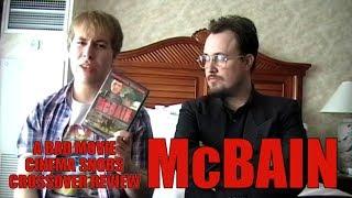 Bad Movie Cinema Snobs: McBain (REVIEW)
