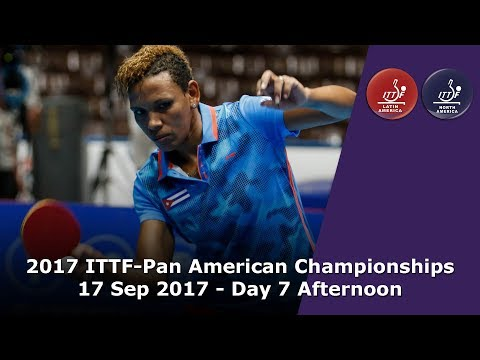 2017 ITTF-PanAm Championships - Day 7 Afternoon