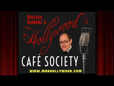 Cafe Society - Review - Matías Bombal's Hollywood