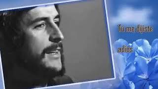 Juan Pardo – Tú me dijiste adiós (comenta Santi Villa)