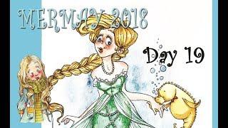 MERMAY 2018 | day 19 | by LadyKikki