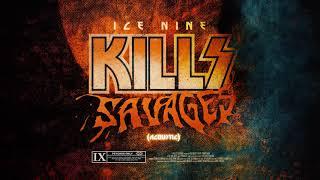 Ice Nine Kills  SAVAGES (Acoustic)