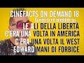 Sergio Leone x 2, Edward Mani di Forbice, Le Ali della Libertà - #CineFacts on Demand 18
