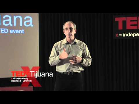 TEDxTijuana - Dr James Gerber - Three things to know about the US-Mexico border