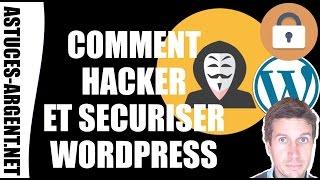Comment hacker ou protéger un blog wordpress