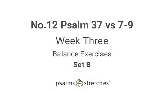 No.12 Psalm 37 vs 7-9 Week 3 Set B