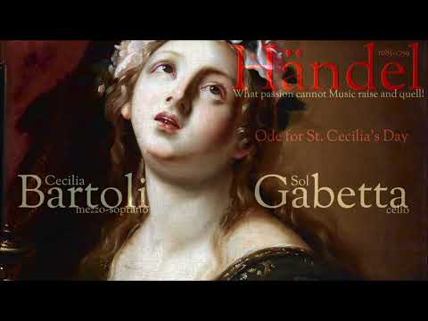 Händel -  What passion cannot music raise and quell! - Bartoli & Gabetta