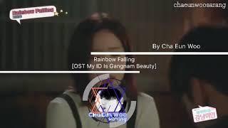 RAINBOW FALLING My ID is Gangnam Beauty OST