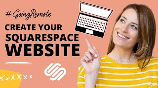 How to Create Your Own Website with Squarespace (Version 7.1)
