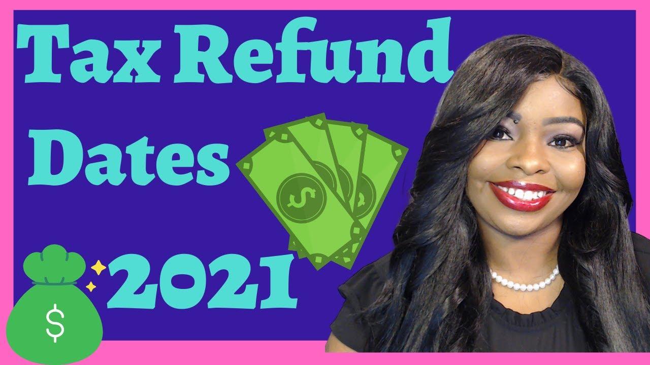 Tax Refund Dates 2021| Where's My Refund| When Am I Going To Get My Tax Refund| Miss Finance| WMR
