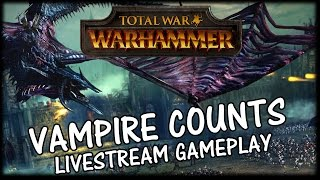Total War WARHAMMER - Vampire Counts  - Sword of Unholy Power Gameplay