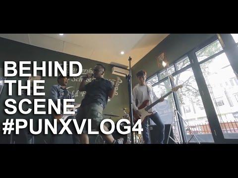#PUNXVLOG4 - BEHIND THE SCENE VIDEOCLIP (MARDUA HOLONG)