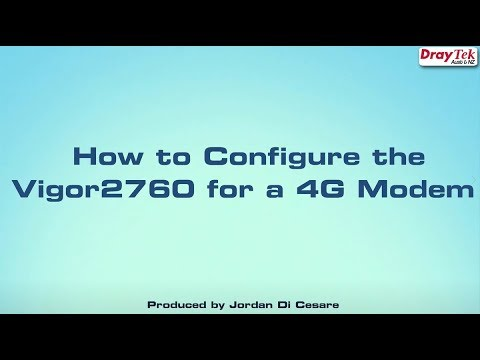 How to Configure the Vigor2760 for a 4G Modem