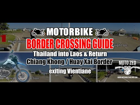 Guide: Thai/Laos motorbike Border Crossing (Chiang Khong - Huay Xai)