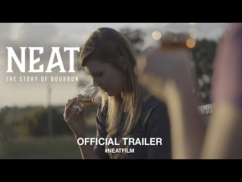 Neat: The Story of Bourbon 2018   Trailer