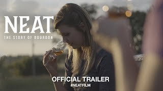 Neat: The Story of Bourbon (2018) | Official Trailer HD