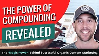 The Power Of Compounding Revealed - The