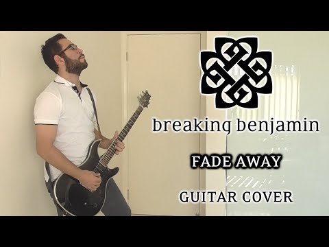 Breaking Benjamin - Fade Away (Guitar Cover, with Solo - Studio Quality)