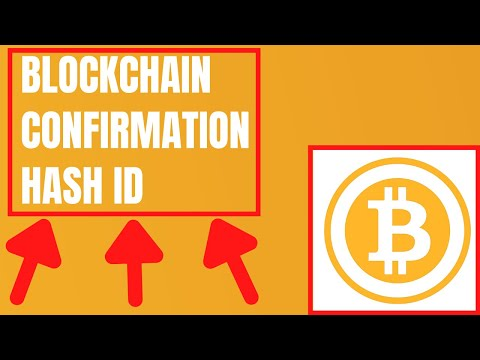Blockchain - How To Verify A Bitcoin Transaction And Get Your Hash ID