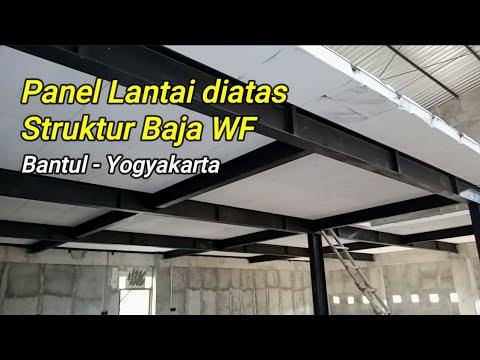 Super Cepat!!! Proyek Pemasangan Panel Lantai diatas Struktur Baja WF