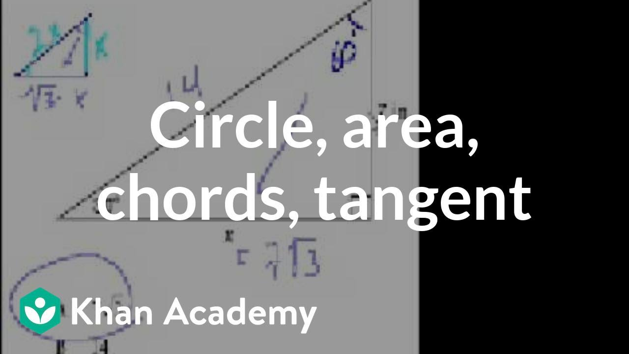 Ca geometry circle area chords tangent worked examples ca geometry circle area chords tangent worked examples geometry khan academy youtube hexwebz Gallery