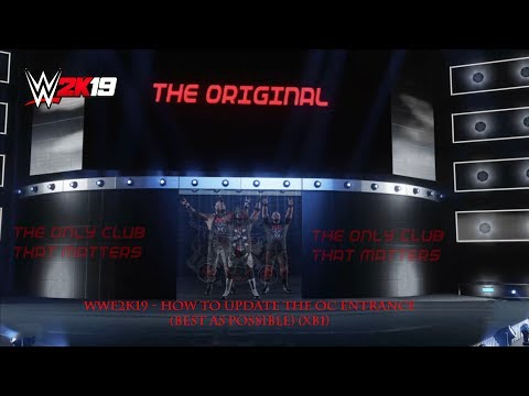WWE2K19 - How To Update The OC Entrance (Best As Possible) (XB1)