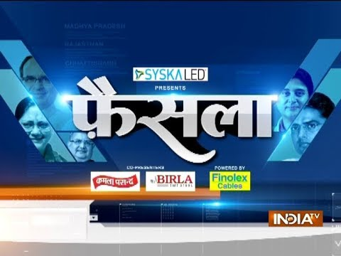 Faisla: Special Show Madhya Pradesh, Rajasthan And Chhattisgarh Elections 2018   November 11, 2018