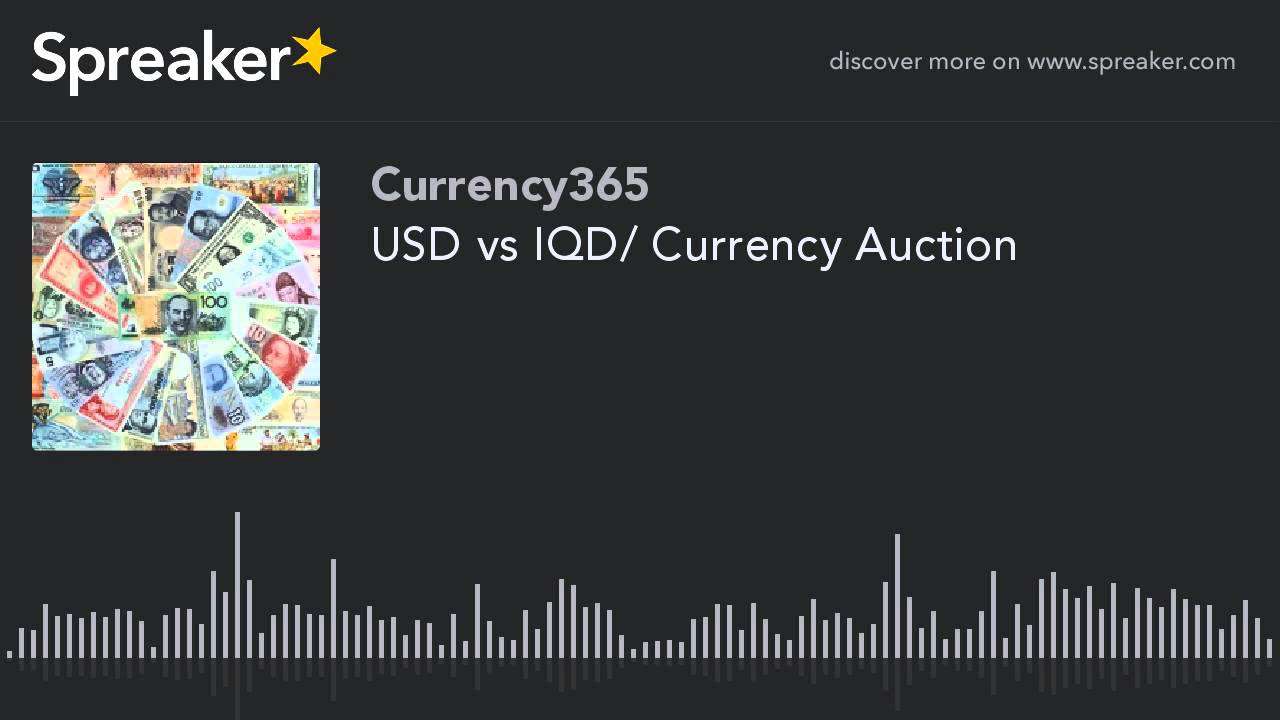 Usd Vs Iqd Currency Auction