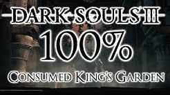 Dark Souls 3 100% Walkthrough #12 Consumed King's Garden (All Items & Secrets)