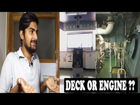 First Contract What To Choose Engine Or Deck Department | Merchant navy