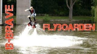 #3: Flyboarden met B-Brave
