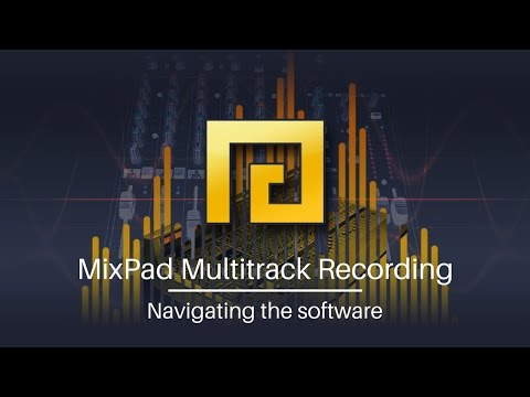 MixPad Multitrack Recording Tutorial - Navigating the Software