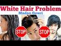 White Hair Problem | Solution | Remedy | Tamil | Madan Gowri | MG