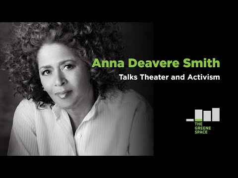 Anna Deavere Smith Talks Theater and Activism