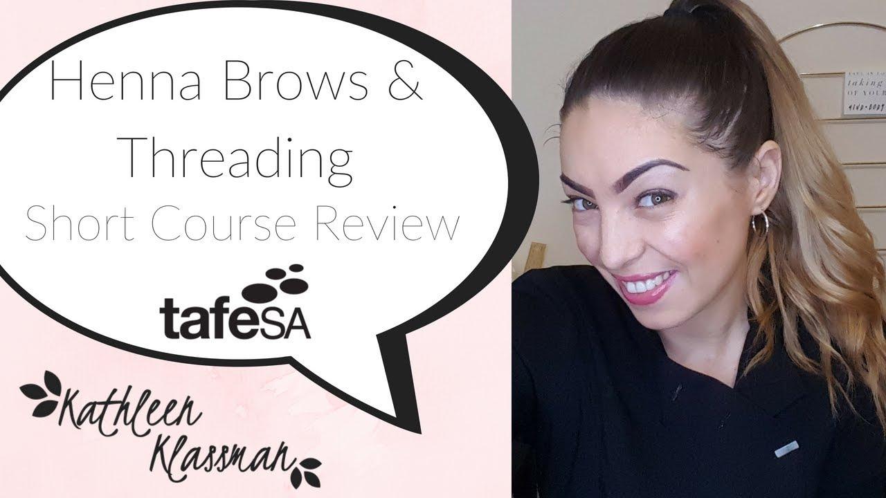 Henna Brow Facial Threading Short Course Review Tafesa Youtube