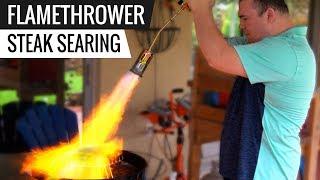 FLAMETHROWER vs Oven! Best way to sear SOUS VIDE STEAKS - Series E3