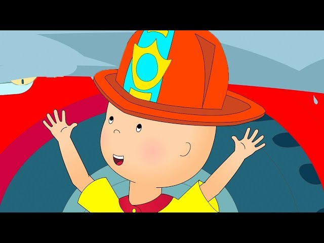 Caillou the Firefighter   Fun for Kids    Videos for Toddlers   Full Episode    Cartoon movie